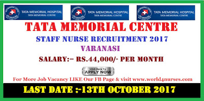 Tata Memorial Centre Staff Nurse Recruitment 2017 Varanasi
