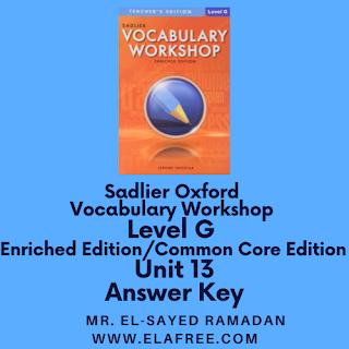 Sadlier Vocabulary Workshop Enriched Edition Level G Unit 13 Answers