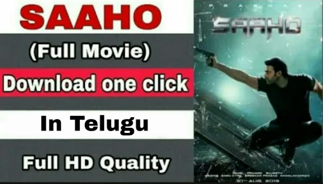 Saaho 2019 Full Movie In Telugu Download