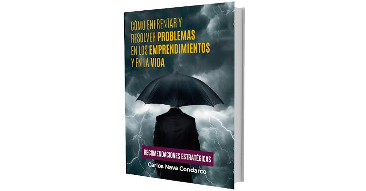 Libro - Cómo enfrentar y resolver problemas en los emprendimientos y en la vida