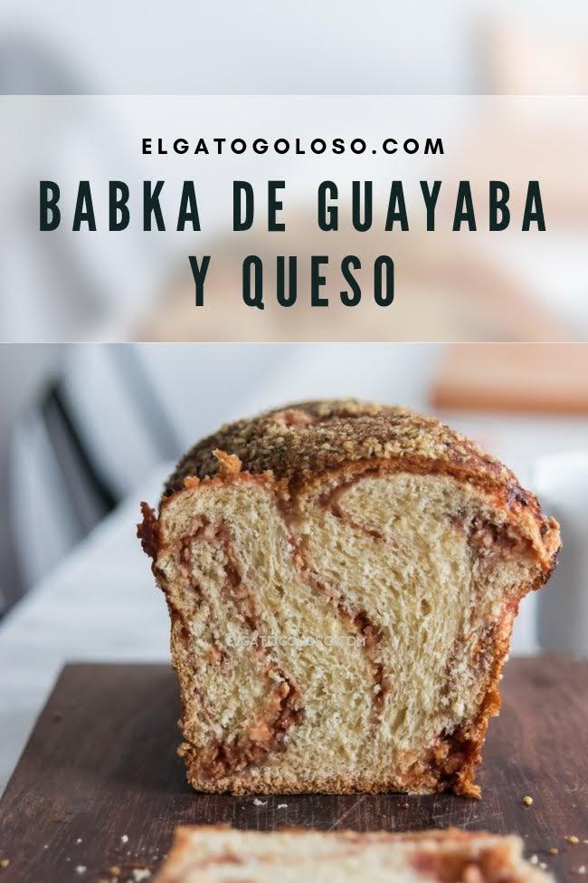 Pan Babka de guayaba y queso con masa de cachapa, receta de elgatogoloso.com