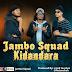 AUDIO | Jambo Squad - Kidandara | Download Mp3 [New Song]