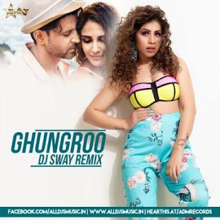 Ghungroo (Remix) - DJ Sway [NewDjsWorld.Com]