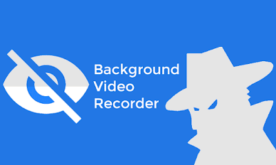 Background Video Recorder APK for Android