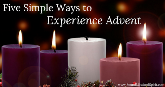 Five Simple Ways to Experience Advent