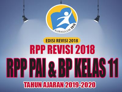 RPP PAI dan BP K13 REVISI 2018 Kelas 11 Tahun Ajaran 2019-2020
