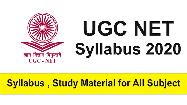 UGC NET 2020 Syllabus; UGC NET Admit Card, Result, Admission