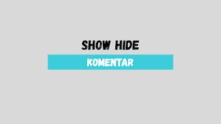 Cara Gampang Membuat Kolom Komentar pada Blog menjadi Show Hide