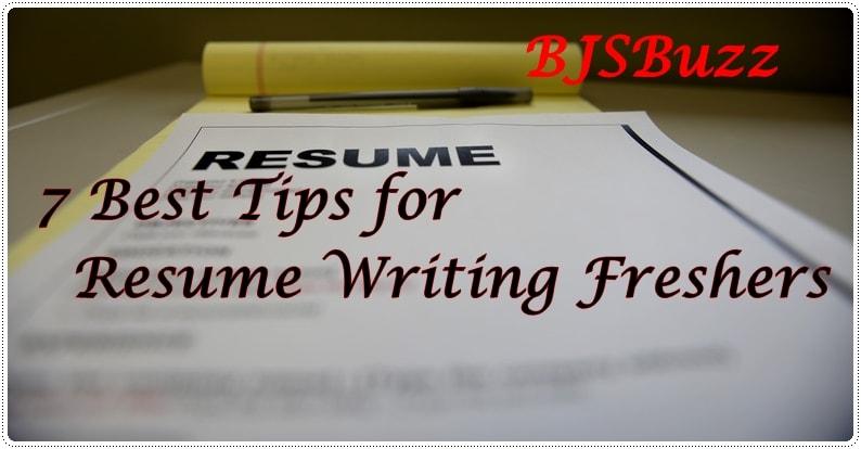 BJS Top 7 Tips for Resume Writing for Freshers by Bangalore Job Seeker