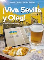 Viva Sevilla y Oleg