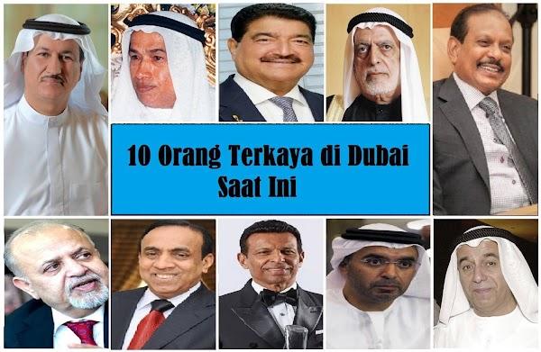 10 Orang Terkaya di Dubai Saat Ini