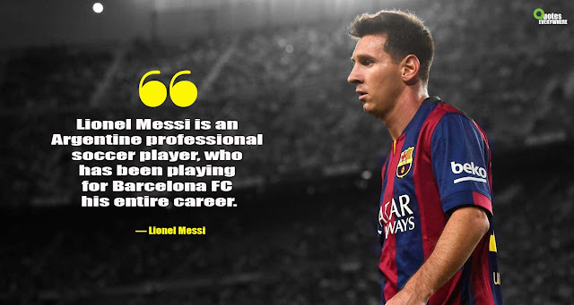Lionel Messi Quotes Overnight Success