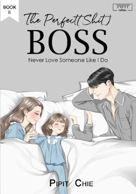The Perfect(Shit) Boss Book II by Pipit Chie Pdf