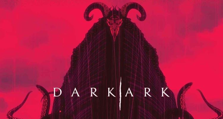 Dark Ark, de Cullen Bunn y Juan Doe [RESEÑA]