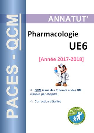 Pharmacologie UE6.[Année 2017-2018] PACES- QCM.pdf