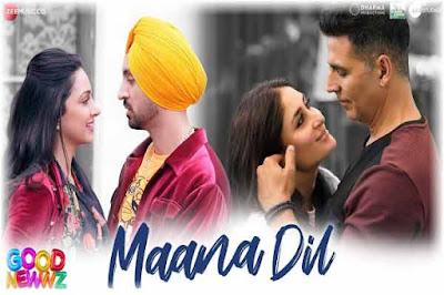 Maana Dil Lyrics | B praak | Good Newwz