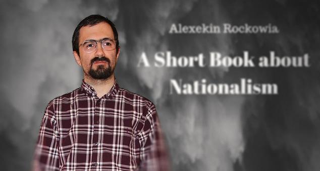 #Short #Book #about #Nationalism #Alexekin #Rockowia #politics #fake #news