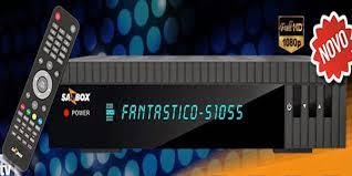 SATBOX FANTASTICO S1055 NOVA ATUALIZAÇÃO V4.06 - SATBOX