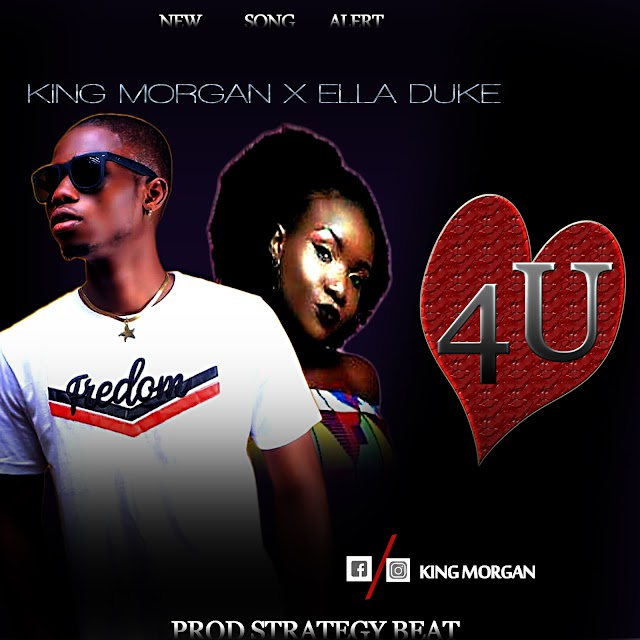 MUSIC: King Morgan ft Ella Duke - For You (Mix. Strategy)