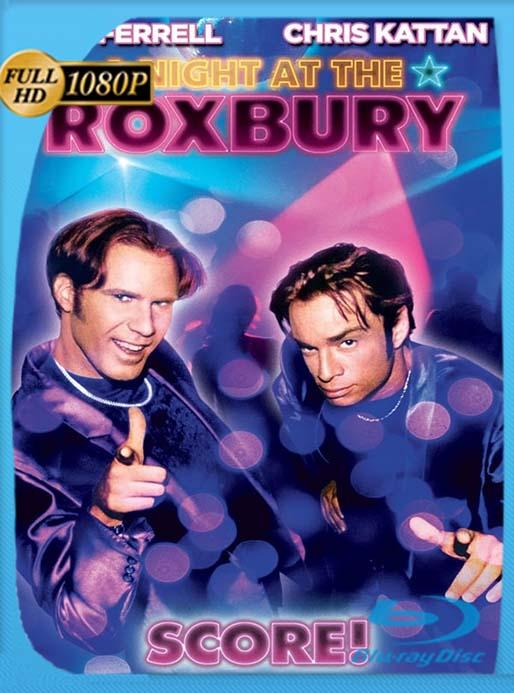 Una noche en el Roxbury (Movida en el Roxbury) (1998) 1080p BRRip Latino [GoogleDrive] [tomyly]