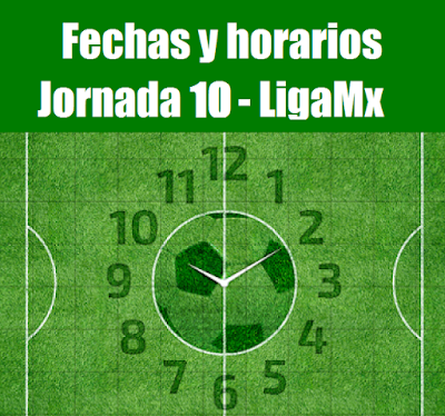 Calendario del futbol mexicano para la jornada 10
