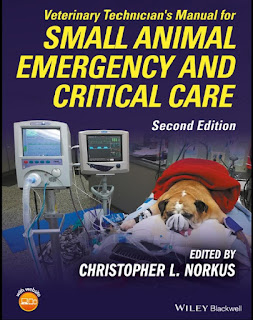 Veterinary Technician's Manual for Small Animal Emergency and Critical Care 2nd Edition