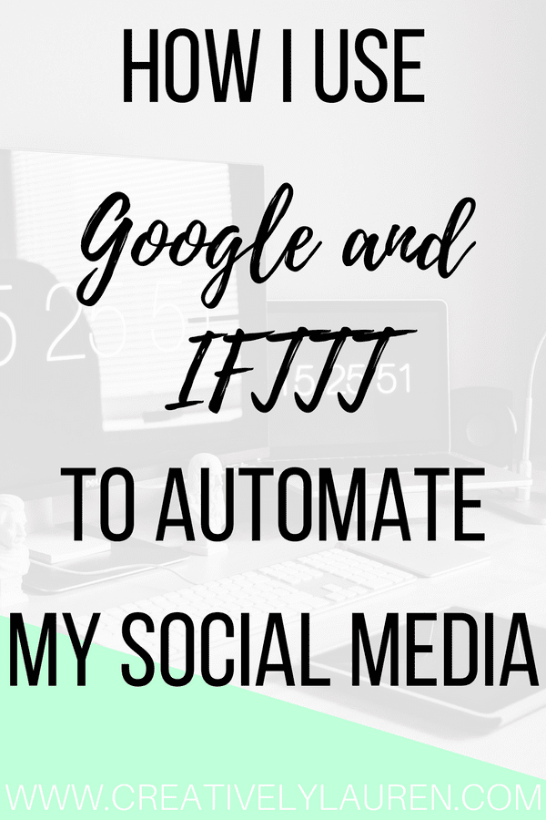 How I Use Google and IFTTT to Automate My Social Media