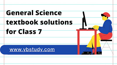 General Science textbook solutions class 7
