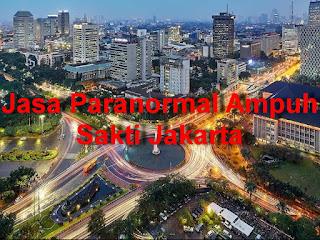 Jasa Paranormal Ampuh Sakti Jakarta