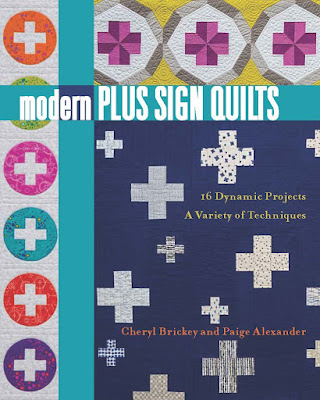 Modern Plus Sign Quilts - 16 Dynamic Projects, A Variety of Techniques