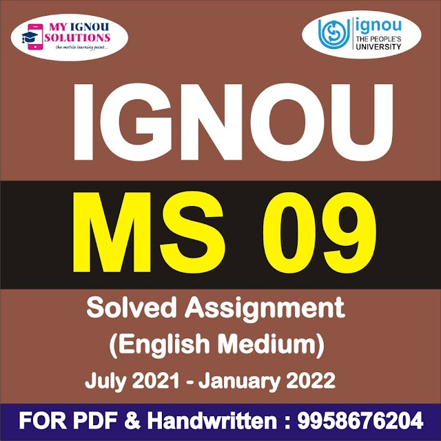 MS 09 Solved Assignment 2021-22