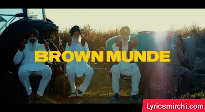 BROWN MUNDE ब्राउन मुंडे Lyrics | AP DHILLON & GURINDER GILL | Latest Punjabi Song 2020