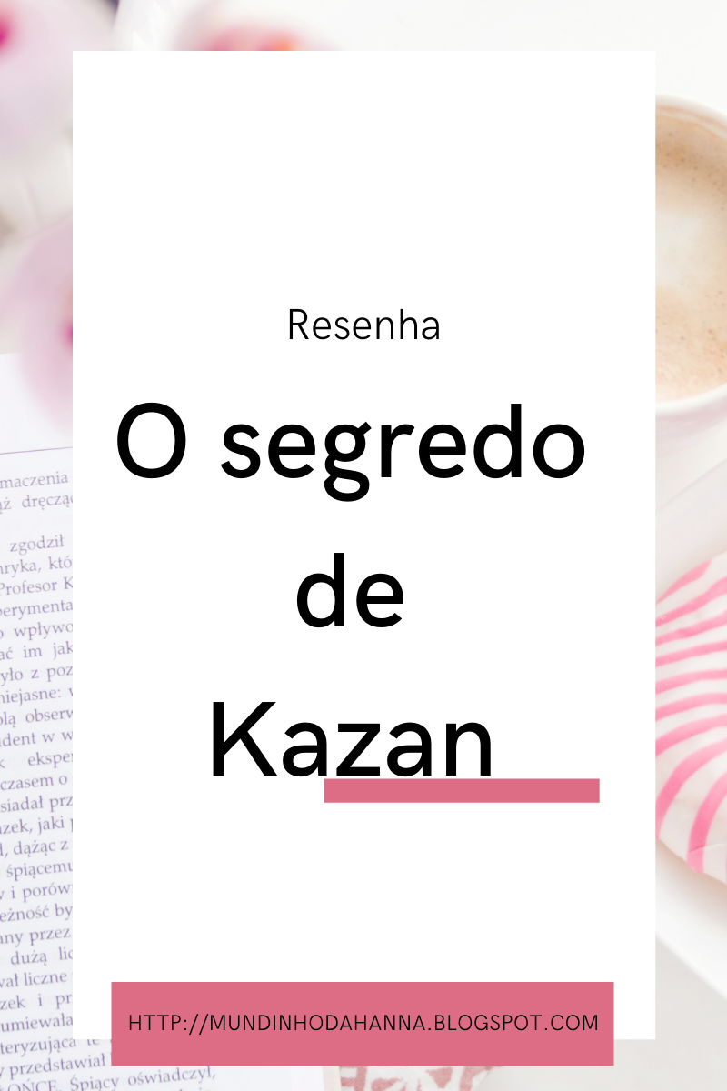 O segredo de Kazan   Emerson Silva