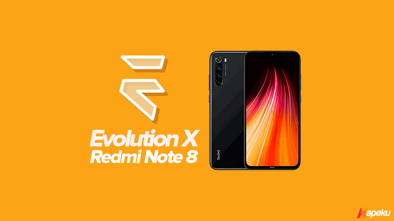ROM Evolution X Xiaomi Redmi Note 8 ( GINKGO )