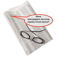 Has Profit Turned Newspapers into Hired Hacks?