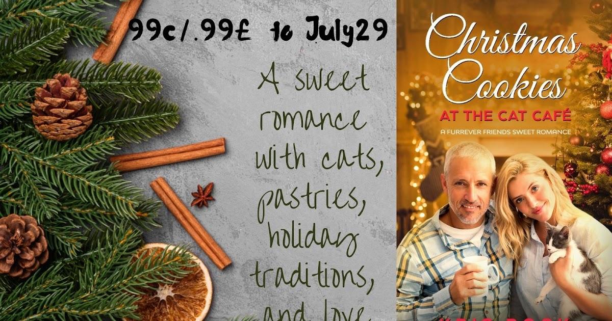 #ChristmasInJuly 99-cent #Romance sale - Christmas Cookies at the Cat Café, a #SweetRomance #CleanRomance #ContemporaryRomance
