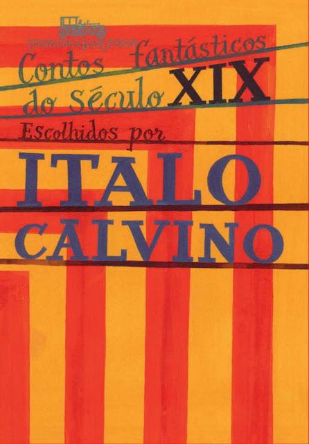 Contos fantásticos do século XIX - Italo Calvino
