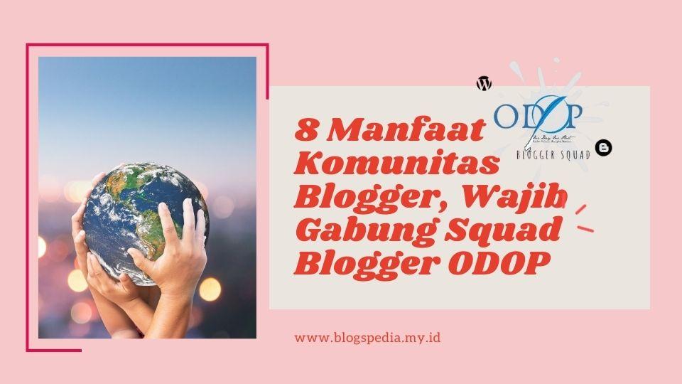 manfaat komunitas blogger