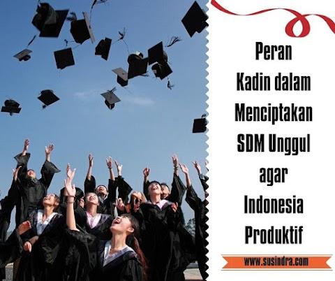Peran Kadin dalam Menciptakan SDM Unggul agar Indonesia Produktif