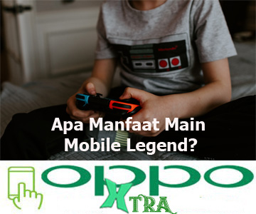 Apa Manfaat Main Mobile Legend