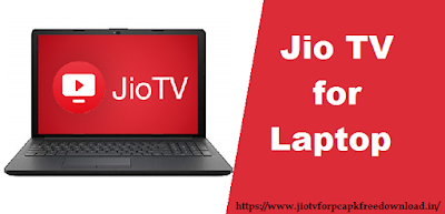 jio tv for laptop