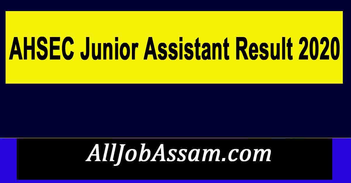 AHSEC Junior Assistant (JA) Result 2020