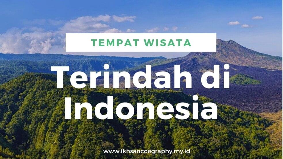 tempat eisata terindah indonesia