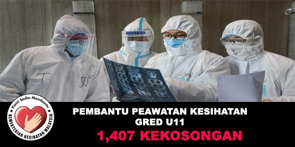 KKM Menawarkan 1,407 Jawatan Pembantu Perawatan Kesihatan U11 - SRP/PMR/PT3 Layak Memohon