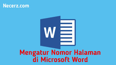 Cara Mengatur Nomor Halaman yang Berbeda  dalam Satu File di Microsoft Word