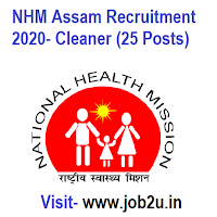 NHM Assam Recruitment 2020, Cleaner