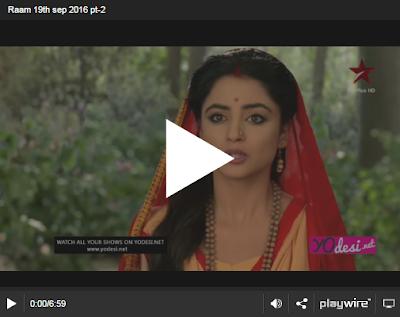 Siya Ke Ram 19th September 2016 Full Written Episode 268 Watch Online