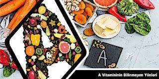 A Vitamininin Bilinmeyen Yönleri