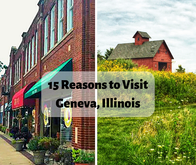 15 Reasons to Visit Geneva, Illinois