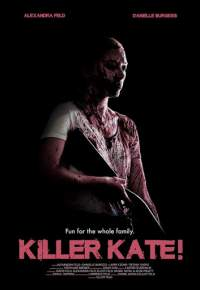 Killer Kate! (2018) Dual Audio Hindi Dubbed 300mb Movies Download